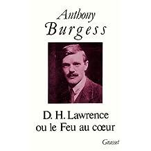 D.H.LAWRENCE OU LE FEU AU COEUR