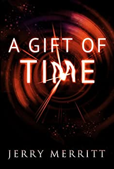A Gift of Time by [Merritt, Jerry]