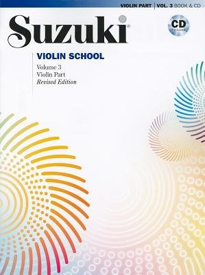 Suzuki Violin School Volume 3( Violin Part [With CD (Audio)])[SUZUKI VIOLIN S-V03 REV/E W/CD][Paperb