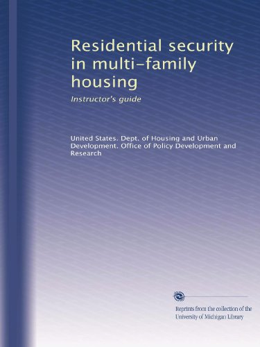 Residential security in multi-family housing: Instructor's (Multi Family Office)