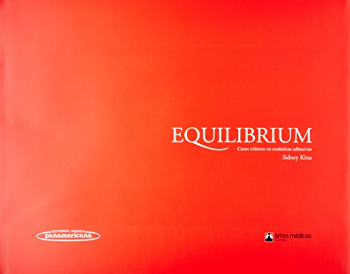 Equilibrium: Cerámicas adhesivas. Libro de casos