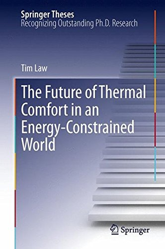 The Future of Thermal Comfort in an Energy- Constrained World (Springer Theses)