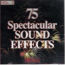 75 Spectacular Sound Effects, Vol. 2