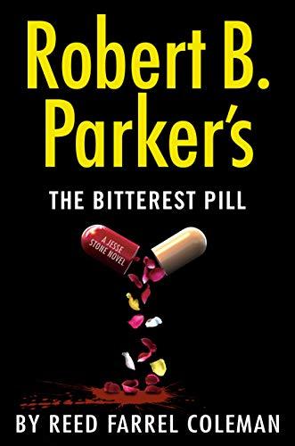 Book Cover: Robert B. Parker's The Bitterest Pill