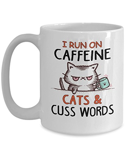 MORI-TM, Coffee Mug - I Run On Caffeine Cats And Cuss Words 11oz and 15oz White Black Ceramic Cup - Best Funny Cat Gift for Men Women Dad Mom Boy Girl -