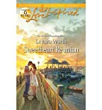 img - for Sweetheart Reunion (Love Inspired True Large Print) book / textbook / text book
