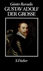 Gustav Adolf - der Große. Eine politische Biographie