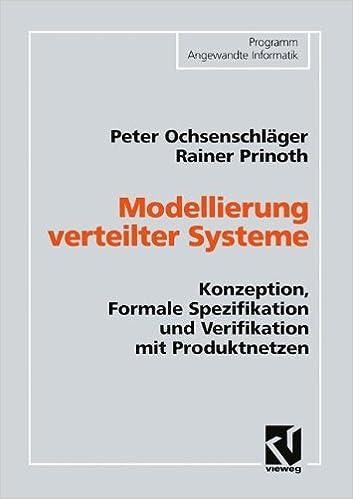 Modellierung verteilter Systeme (Programm Angewandte Informatik)