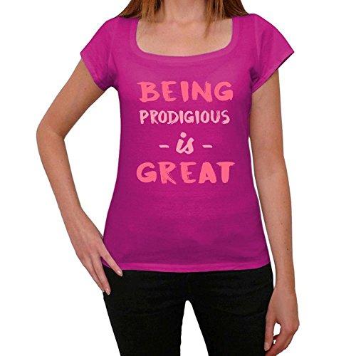 Prodigious, Being Great, siendo genial camiseta, divertido y elegante camiseta mujer, eslogan camiseta mujer, camiseta regalo, regalo mujer Rosa