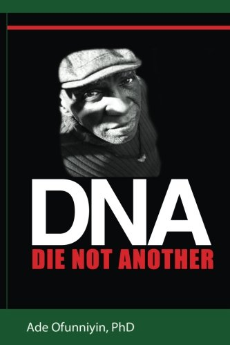 Image of Die Not Another: DnA (Volume 3)