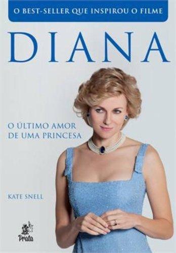 Diana. O Último Amor de Uma Princesa