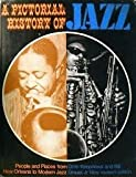 img - for A pictorial history of JAZZ: People and Places from New Orleans to Modern Jazz book / textbook / text book