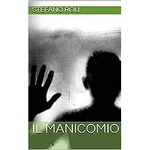 Il Manicomio (Italian Edition)