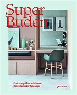 Super Buden Einrichtungsideen Und Cleveres Design Für Kleine