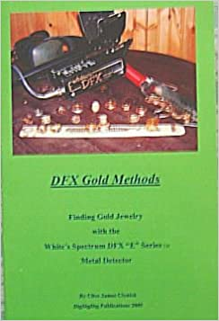 DFX Gold Methods (Finding Gold Jewelry with the Whites Spectrum DFX