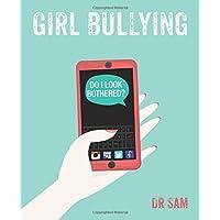 Girl Bullying: Do I Look Bothered?
