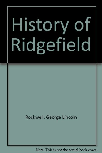Book cover from History of Ridgefield by George Lincoln Rockwell