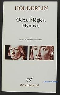 Odes, Élégies, Hymnes par Friedrich Hölderlin