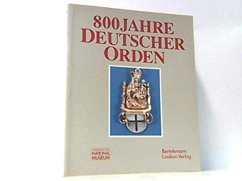 Achthundert Jahre Deutscher Orden