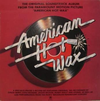 American Hot Wax - Original Soundtrack Album From the Paramount Motion -