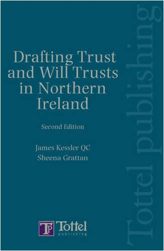 Drafting Trusts and Will Trusts in Northern Ireland: