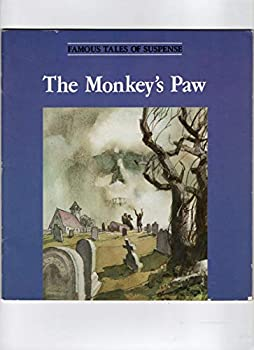 The Monkey's Paw (Famous Tales of Suspense) 0893756296 Book Cover