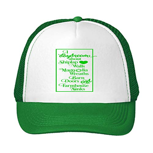 Trucker Hat Daydream About Shiplap Walls Magnoia Wreaths Barn Farmhouse Sinks Polyester Baseball Mesh Cap Snaps Green/Kelly Green One Size
