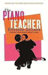 The Piano Teacher (Serpent's Tail Classics)
