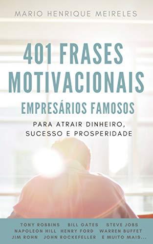 Amazoncombr Ebooks Kindle 401 Frases Motivacionais De Empresários