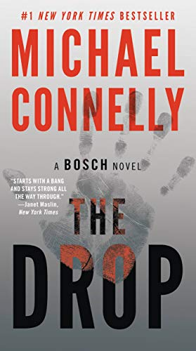 The Drop (A Harry Bosch Novel Book 15) by [Connelly, Michael]