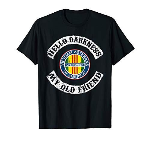 Hello darkness my old friend Veteran Vietnam - Shirt Vietnam T