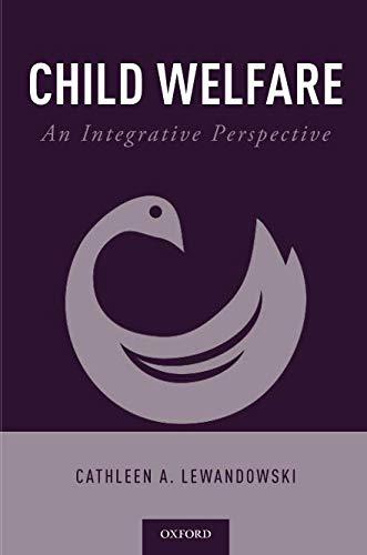 Child Welfare: An Integrative Perspective