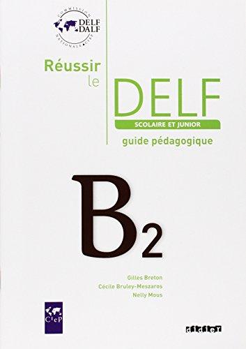 Free pdf russir le delf scolaire et junior b2 guide pdagogique russir le delf scolaire et junior b2 guide pdagogique french edition fandeluxe Image collections