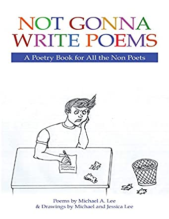 Not Gonna Write Poems