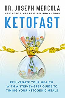 Book Cover: KetoFast: Rejuvenate Your Health with a Step-by-Step Guide to Timing Your Ketogenic Meals