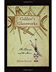 Galileo's Glassworks: The Telescope and the Mirror