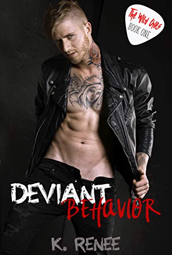 Deviant Bahavior (The Wild Ones Book 1)