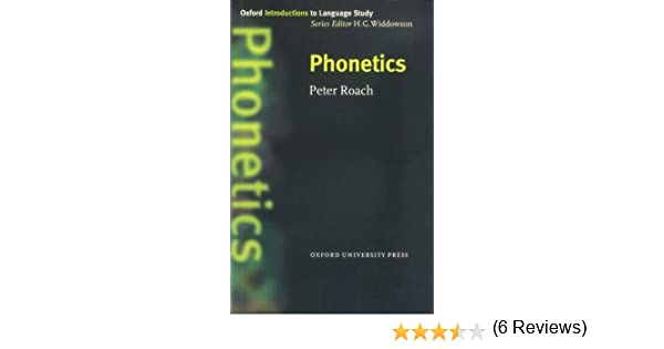 Phonetics (Oxford Introduction to Language Study): Amazon.es: Roach, Peter: Libros
