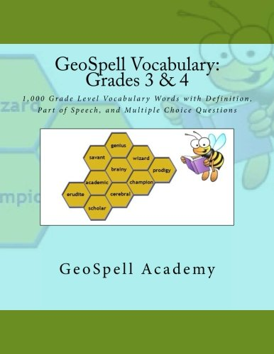 GeoSpell Vocabulary: Grades 3 & 4: 1,000 Grade Level Vocabulary Words with Definition, Part of Speech, and Multiple Choice Questions