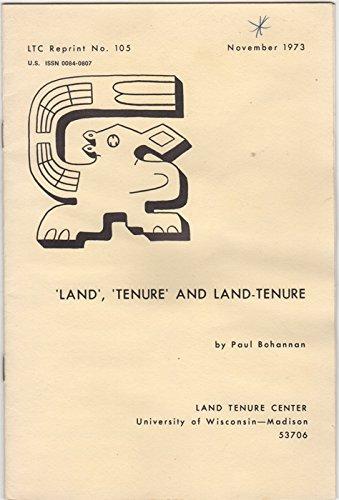 'Land', 'Tenure' and Land-Tenure. LTC Reprint No. 105. November 1973.