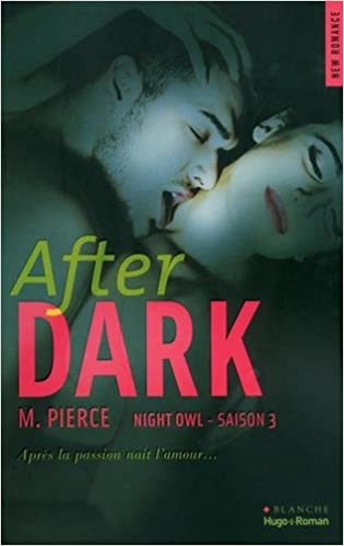 Night Owl Saison 3 After Dark (2016) - M Pierce