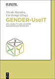 Gender-UseIT: HCI, Usability und UX unter Gendergesichtspunkten