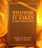 Whatever It Takes, Morgan W. McCall and Robert K. Kaplan, 0139520864