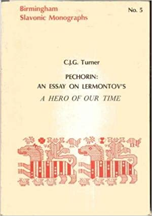 Synthesis Example Essay Pechorin Essay On Lermontovs A Hero Of Our Time Birmingham Slavonic  Monographs Cjg Turner  Amazoncom Books Short English Essays For Students also Compare And Contrast Essay Topics For High School Pechorin Essay On Lermontovs A Hero Of Our Time Birmingham  Proposal Essay Topic Ideas