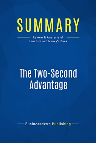 Summary: The Two-Second Advantage: Review and Analysis of Ranadive and Maney's Book