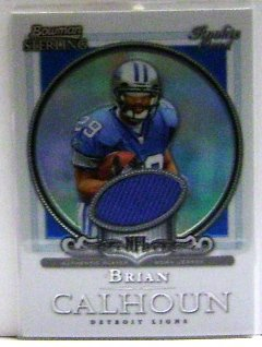 2006 Bowman Sterling Refractor Brian Calhoun Jersey/199