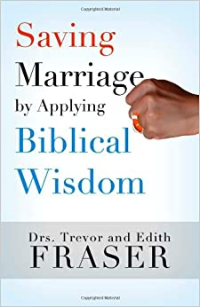 Saving Marriage by Applying Biblical Wisdom