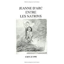 Jeanne D'arc Entre Les Nations