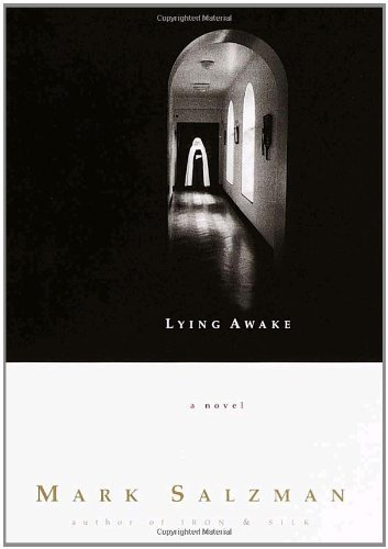 By Mark Salzman: Lying Awake