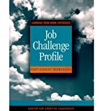Job Challenge Profile : Learning from Work Experience Self Instrument, Ruderman, Marian N. and McCauley, 0787945072